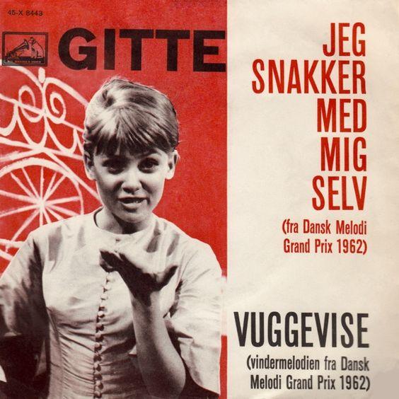 Dansk Melodi Grand Prix 1962: Ich rede mit mir selbst